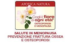 SALUTE IN MENOPAUSA PREVENZIONE FRATTURA OSSEA E OSTEOPOROSI